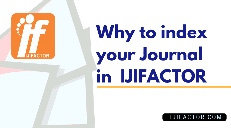 why to index your Journal in IJIFactor